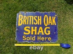 Enamel Sign British Oak Shag Sold Here Vintage Rare Advertising 1920s