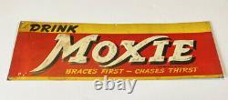 Rare Vintage Original Drink Moxie Tin Embossed Soda Sign